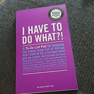 I have to do what? To do list pad